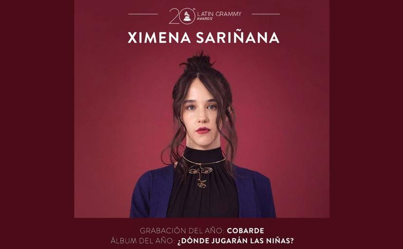 Ximena Sariñana:  Se hizo acreedora a dos nominaciones en la 20ª entrega  de los LatinGrammy