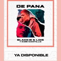 """Blackie & Lois """"De Pana"""" junto a Kobi Cantiilo"""