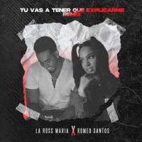 """La Ross María y el rey de la bachata Romeo Santos """"Tú vas a tener que explicarme (remix)"""""""