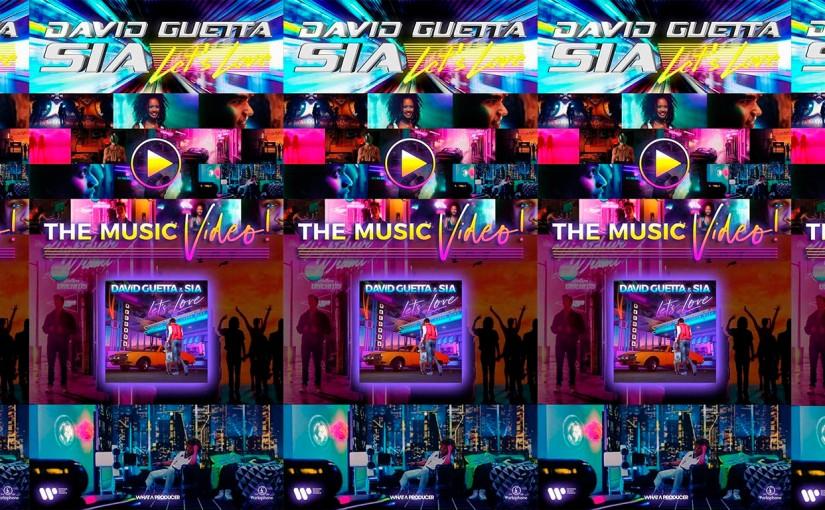 David Guetta & Sia en el hermoso video para el exitoso sencillo 'Let'sLove'