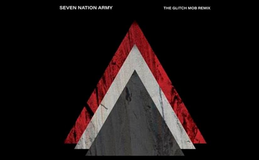 "The White Stripes y su lanzamiento oficial ""Seven Nation Army"" (THE GLITCH MOBREMIX)"