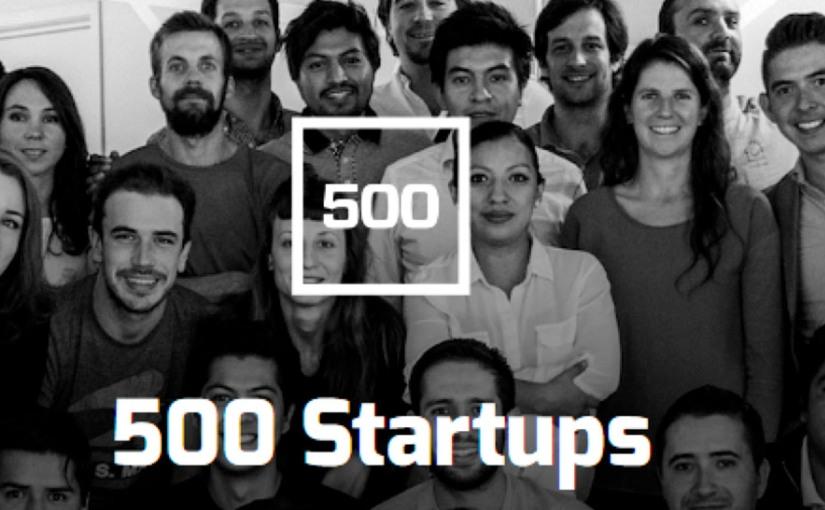 500 Startups tiene 17 mdd para invertir en emprendimientos deLatinoamérica